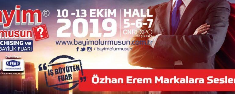 معرض منصة الامتيازات والوكالات BAYİM OLUR MUSUN 2019 في اسطنبول